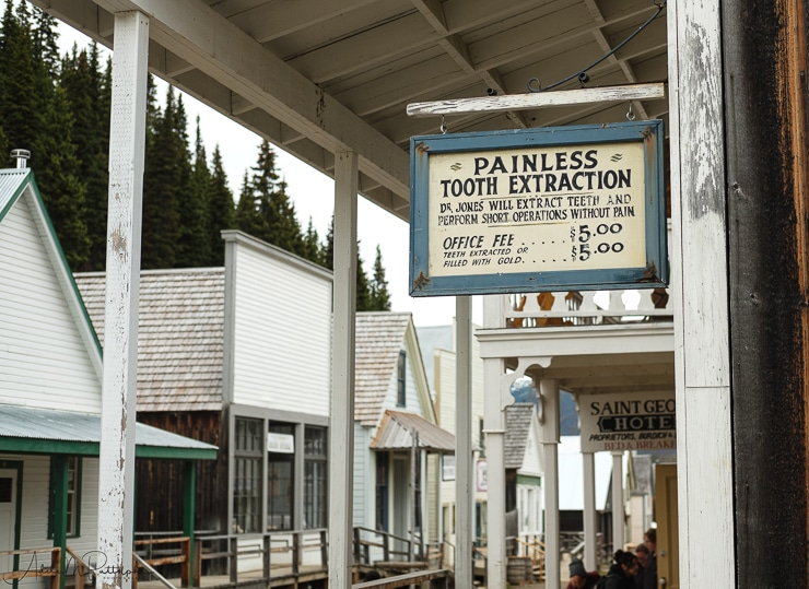 Dentist sign for painless tooth extraction, Barkerville, British Columbia